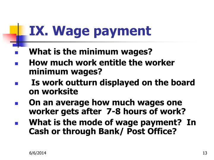 IX. Wage payment