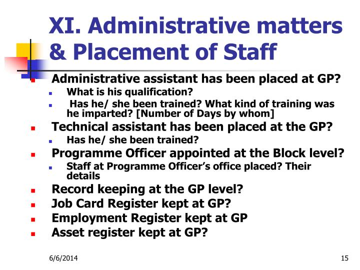 XI. Administrative matters & Placement of Staff