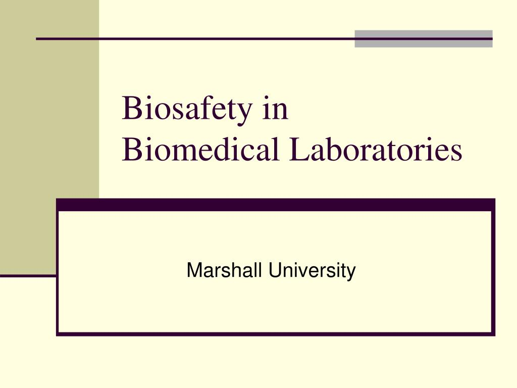 biosafety in biomedical laboratories