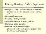 primary barriers safety equipment
