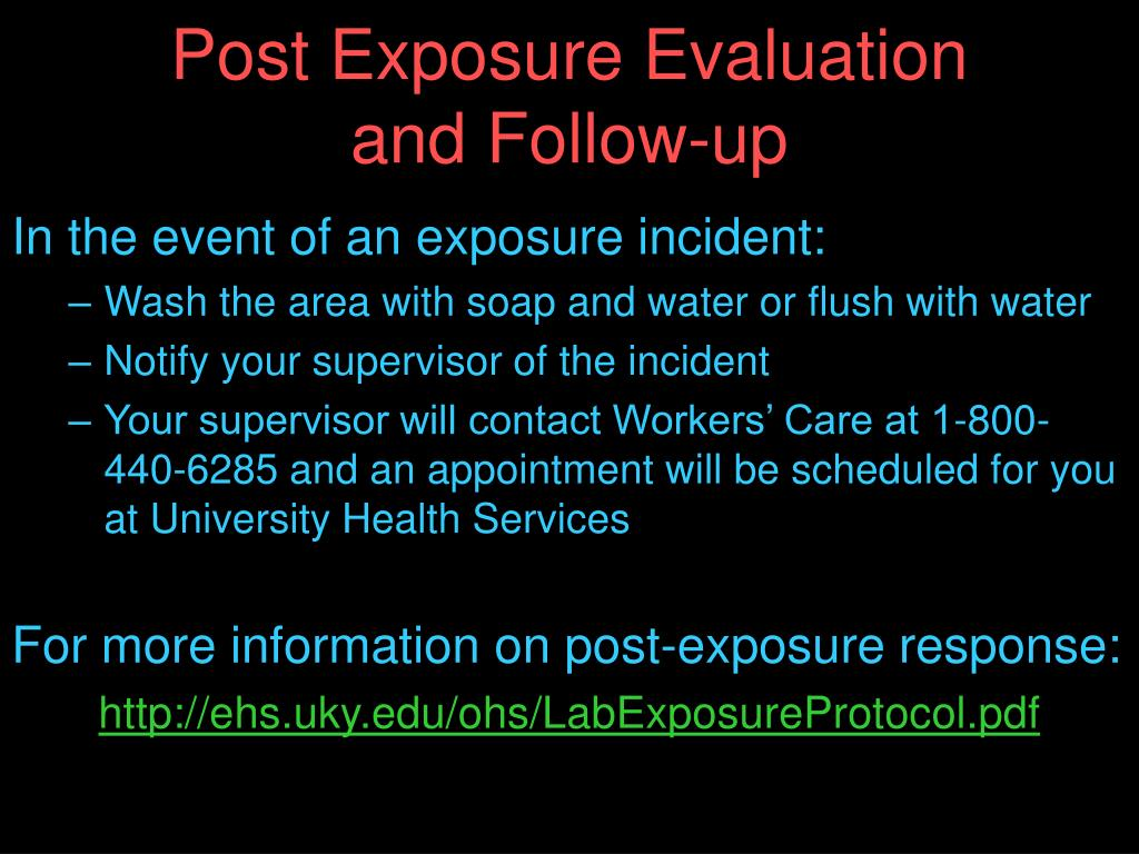 Post Exposure Evaluation and Follow-up