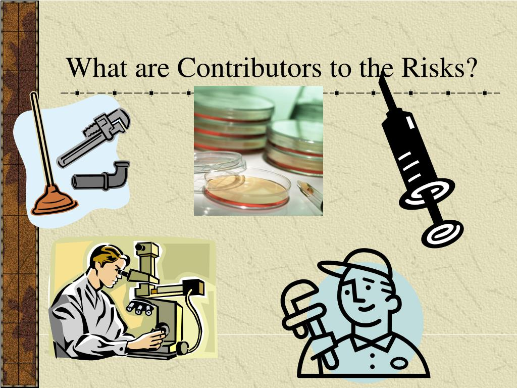 What are Contributors to the Risks?