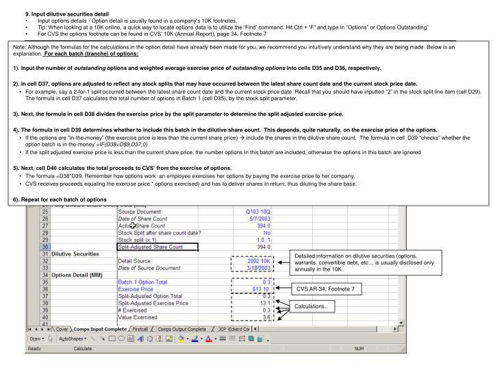 9. Input dilutive securities detail
