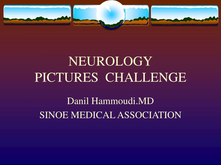 Neurology pictures challenge