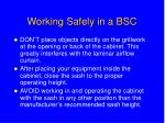 working safely in a bsc30