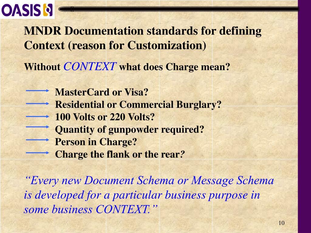 MNDR Documentation standards for defining Context (reason for Customization)