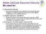 adobe lifecycle document security be used for