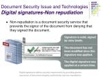 document security issue and technologies digital signatures non repudiation