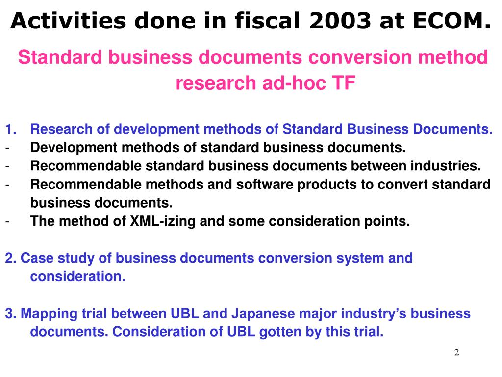 Activities done in fiscal 2003 at ECOM.