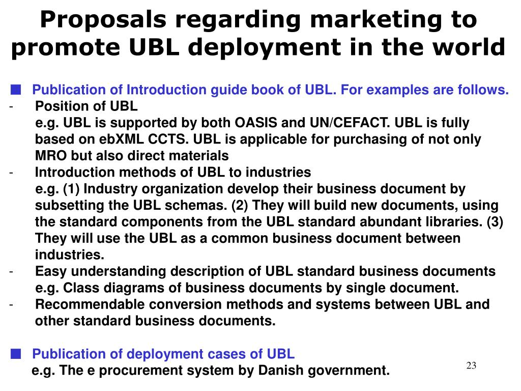 Proposals regarding marketing to promote UBL deployment in the world