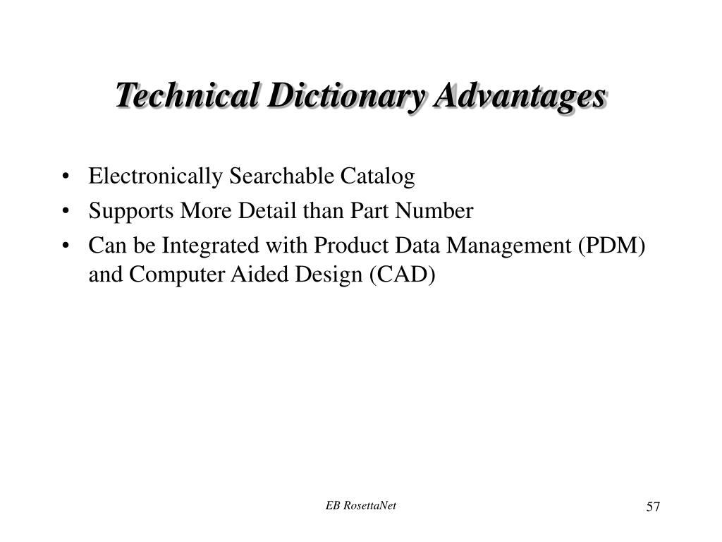 Technical Dictionary Advantages