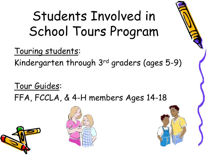 Students involved in school tours program