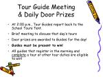 tour guide meeting daily door prizes