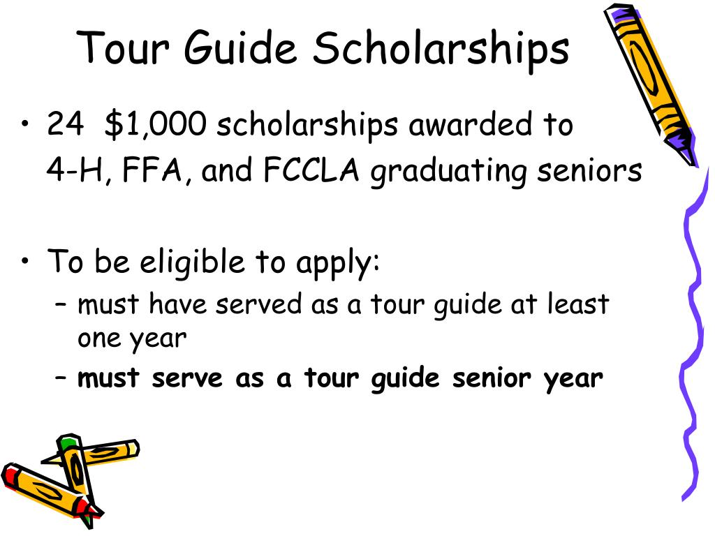 Tour Guide Scholarships