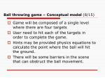 ball throwing game conceptual model 8 15
