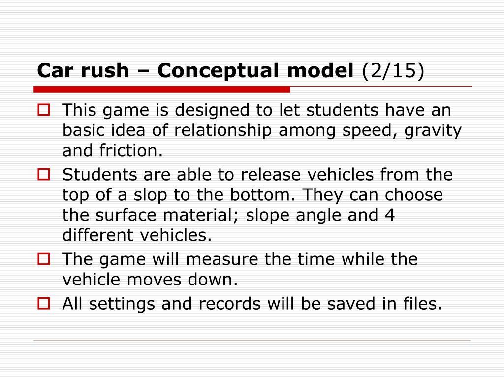Car rush – Conceptual model