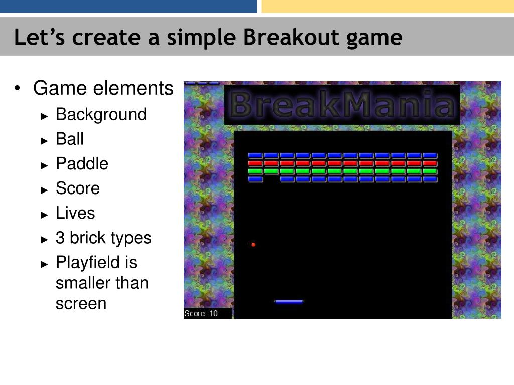 Let's create a simple Breakout game
