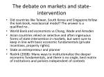 the debate on markets and state intervention