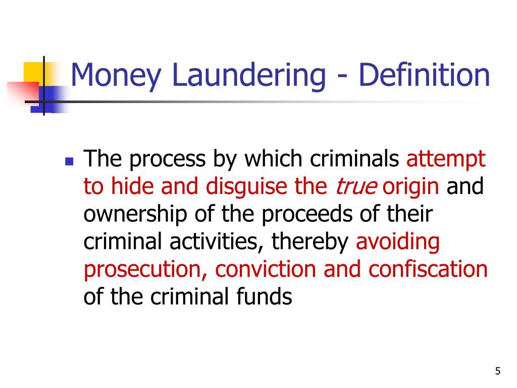 Money Laundering - Definition