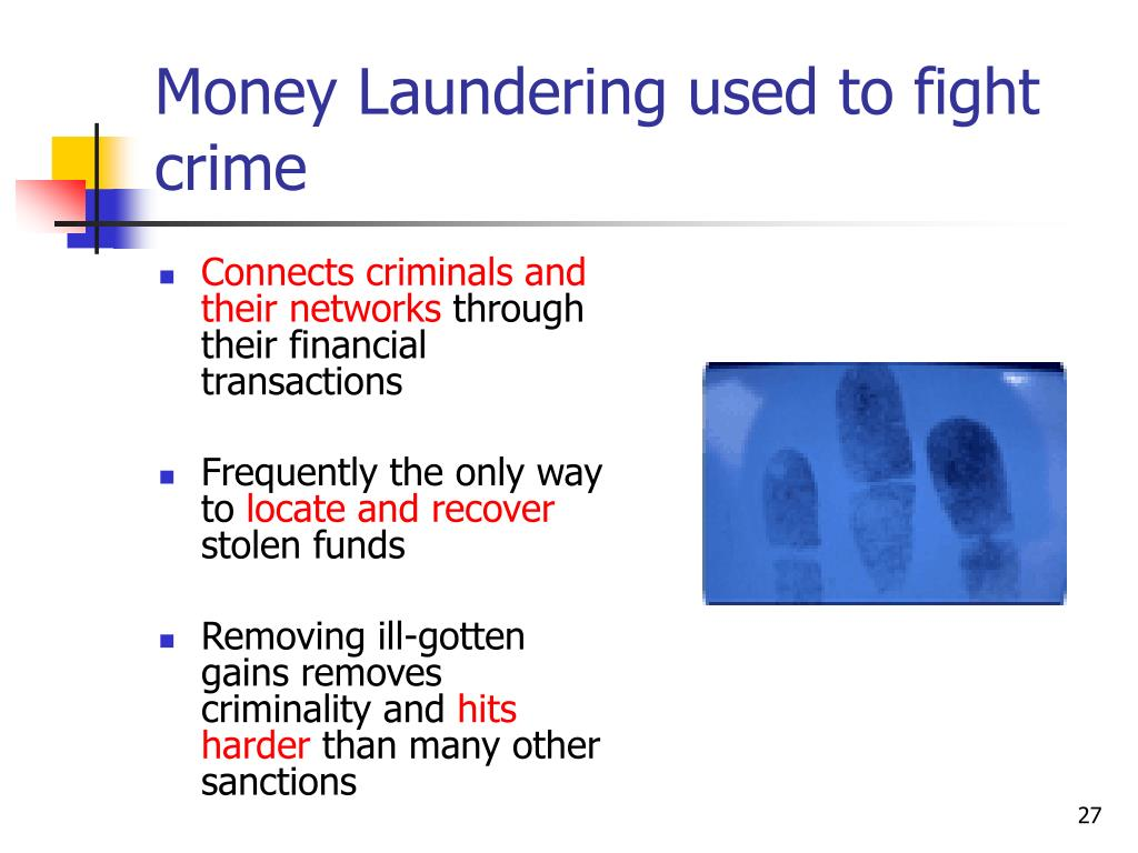 Money Laundering used to fight crime