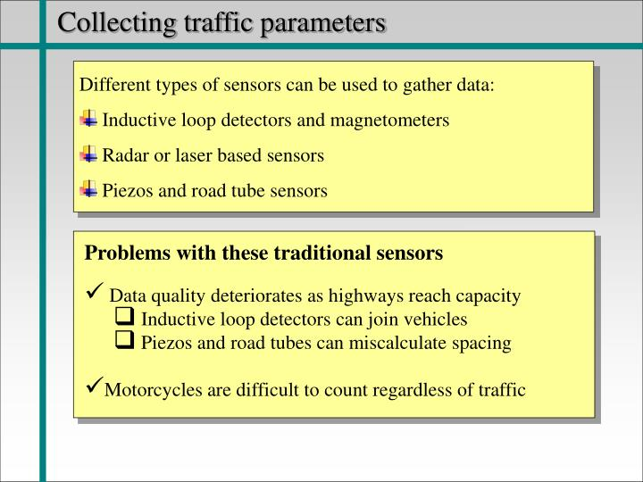 Collecting traffic parameters