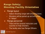 range safety shooting facility orientation