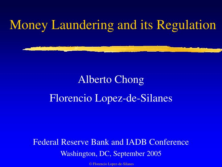 Money laundering and its regulation
