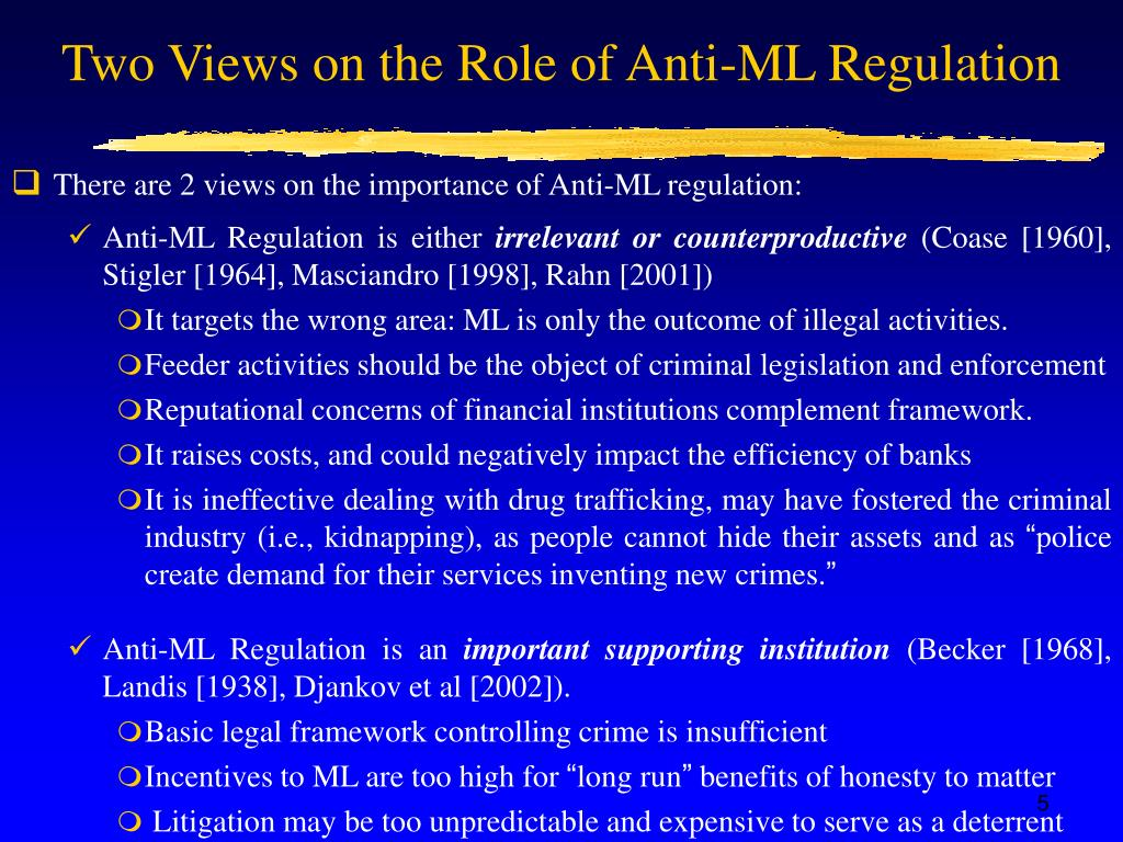 Two Views on the Role of Anti-ML Regulation