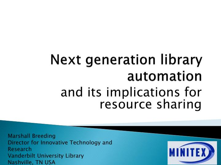 next generation library automation n.