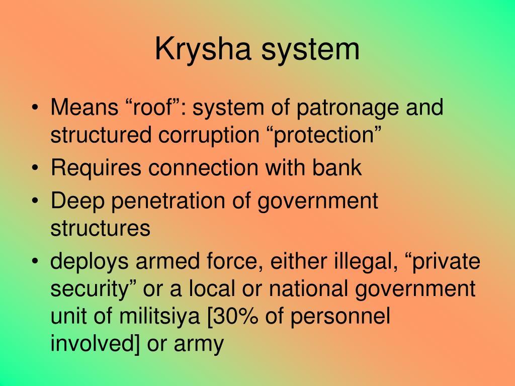 Krysha system
