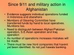 since 9 11 and military action in afghanistan