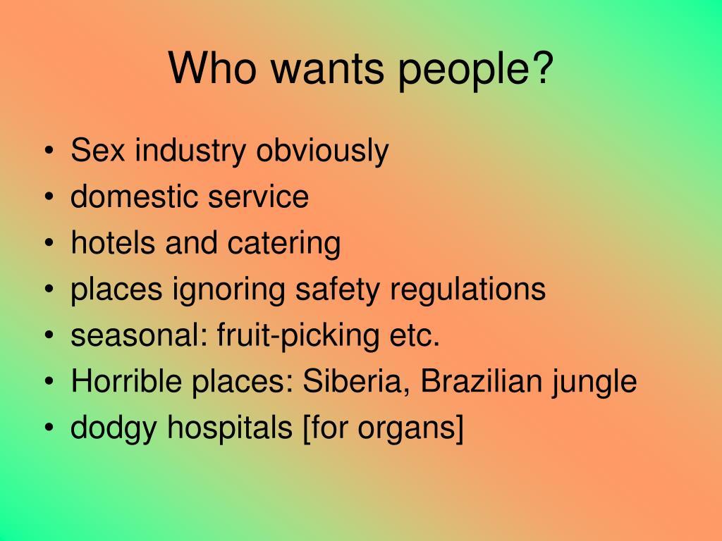 Who wants people?