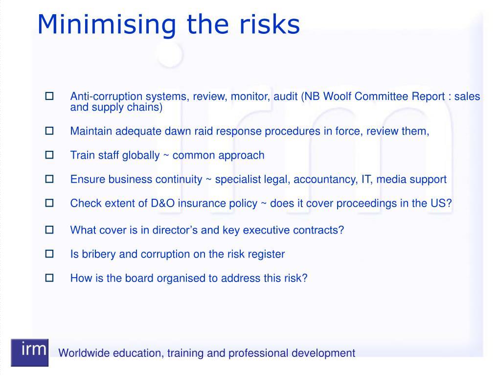 Minimising the risks