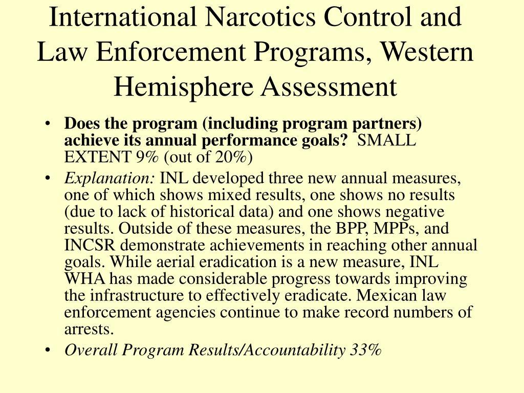 International Narcotics Control and Law Enforcement Programs, Western Hemisphere Assessment