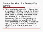 jerome buckley the turning key 1984