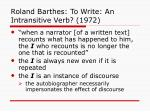 roland barthes to write an intransitive verb 1972