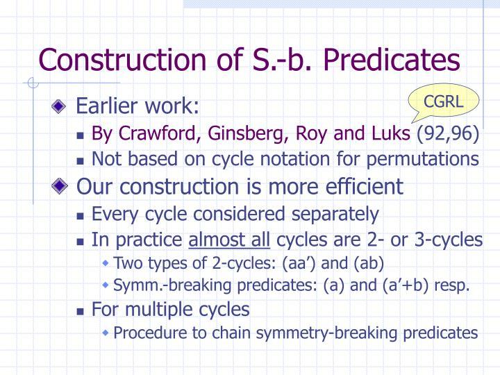 Construction of S.-b. Predicates