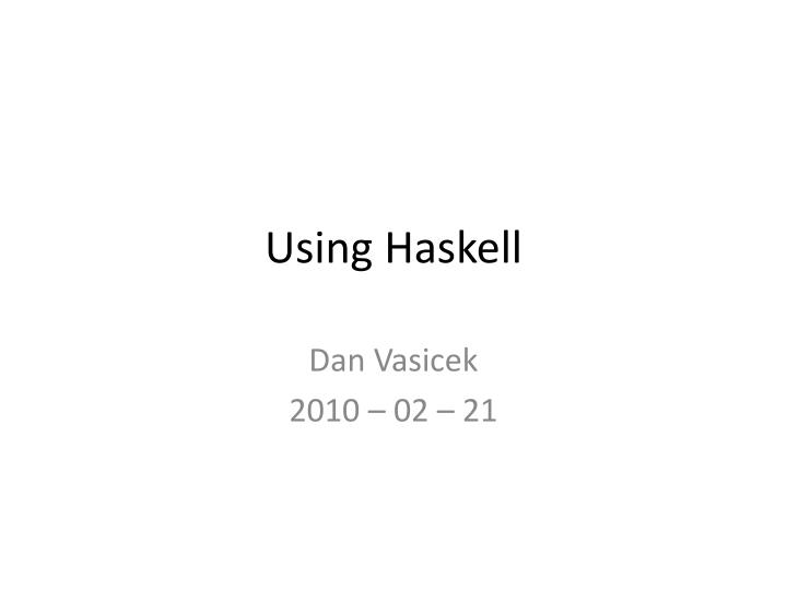 using haskell n.