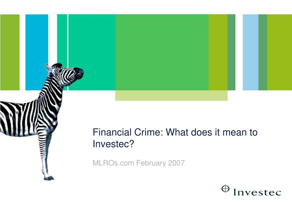 financial crime what does it mean to investec l.