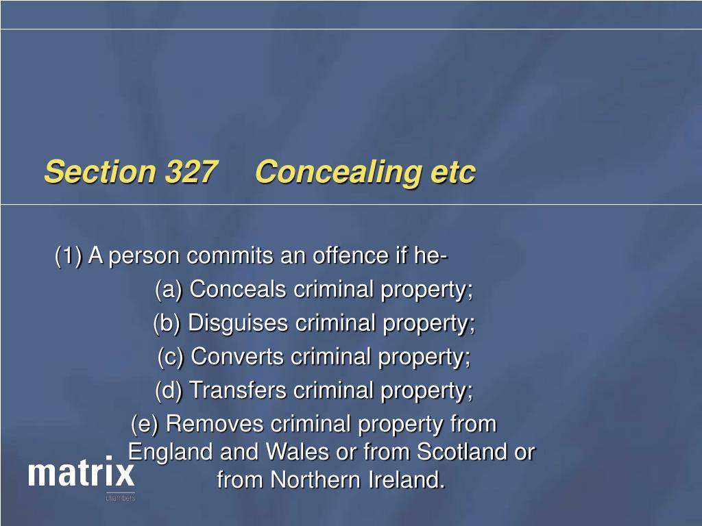 Section 327	Concealing etc