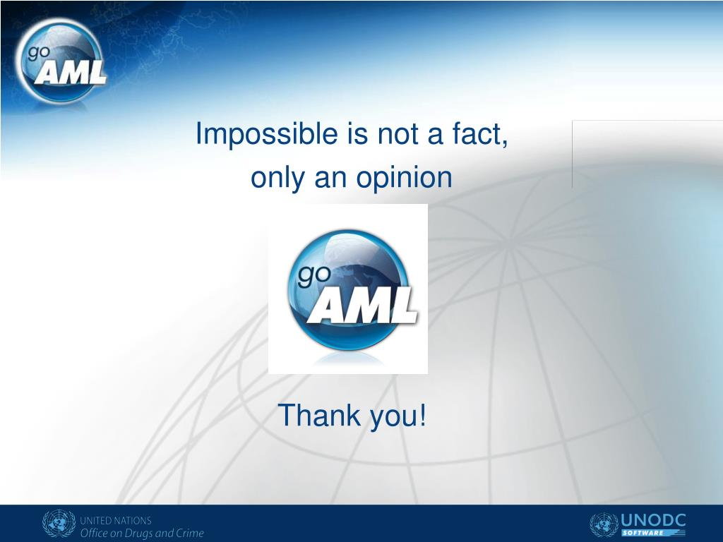 Impossible is not a fact,
