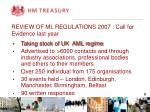 review of ml regulations 2007 call for evidence last year