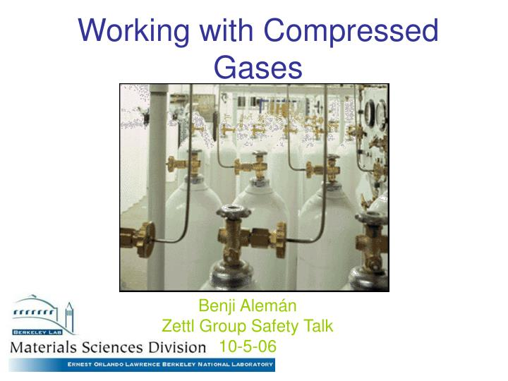 working with compressed gases