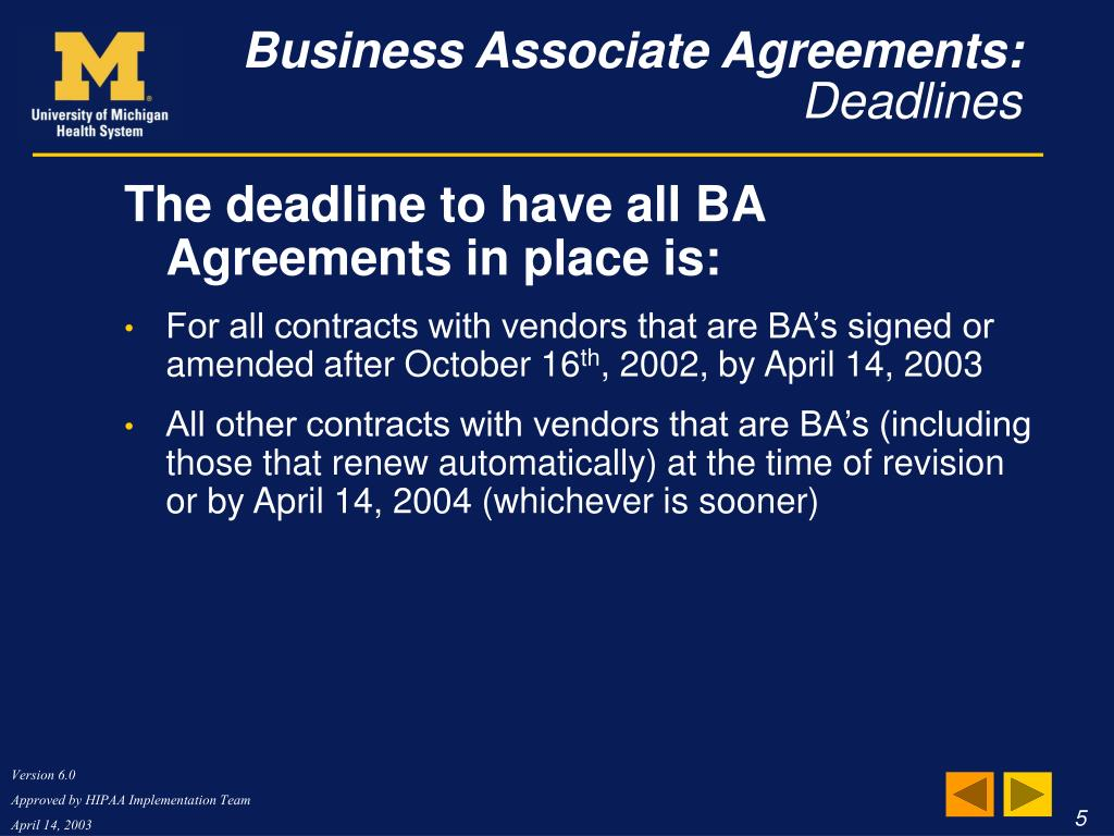 The deadline to have all BA Agreements in place is: