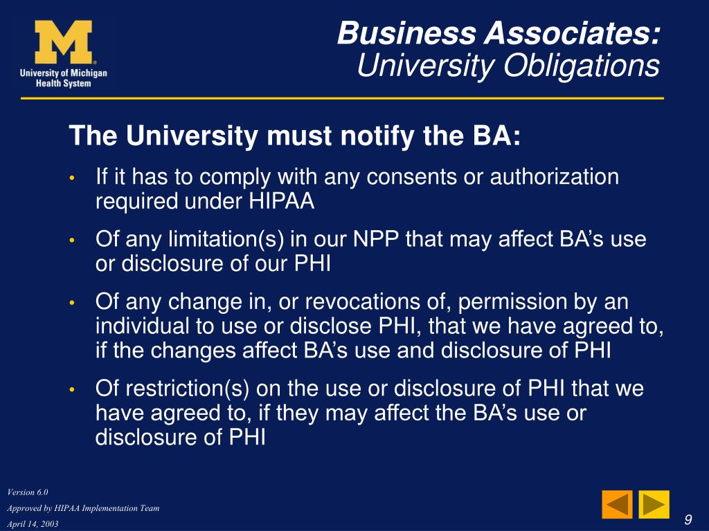 The University must notify the BA: