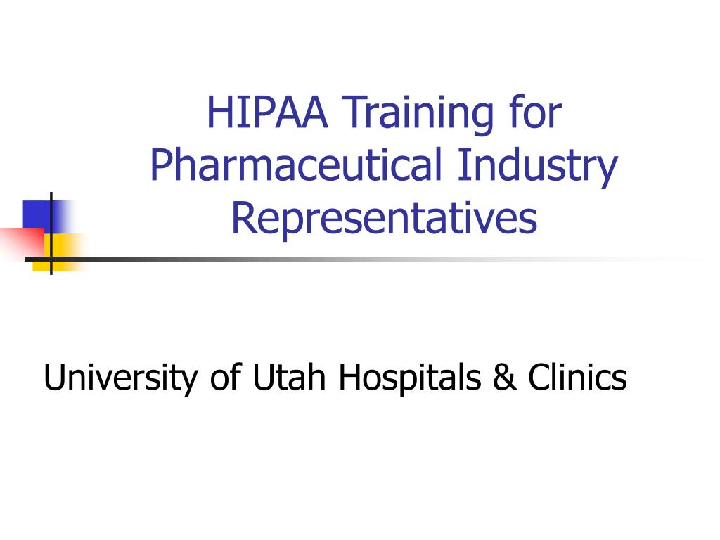 hipaa training for pharmaceutical industry representatives l.