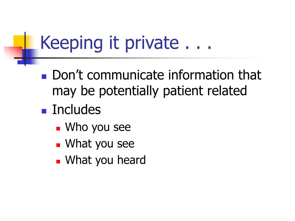 Keeping it private . . .