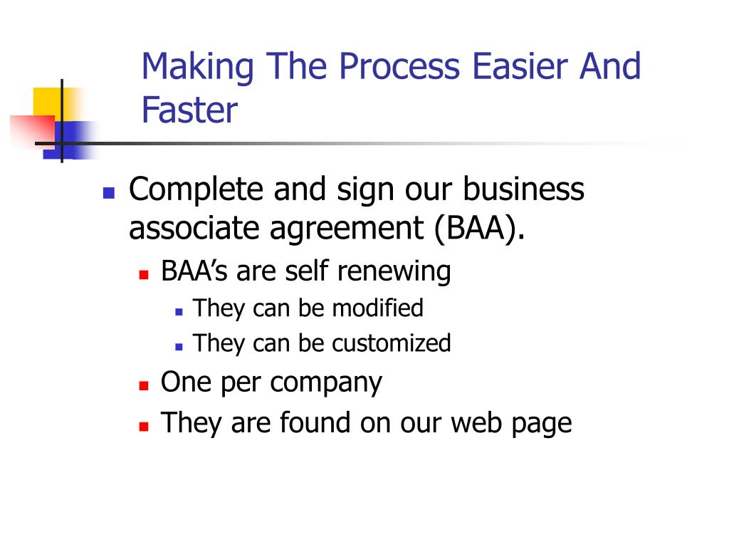Making The Process Easier And Faster