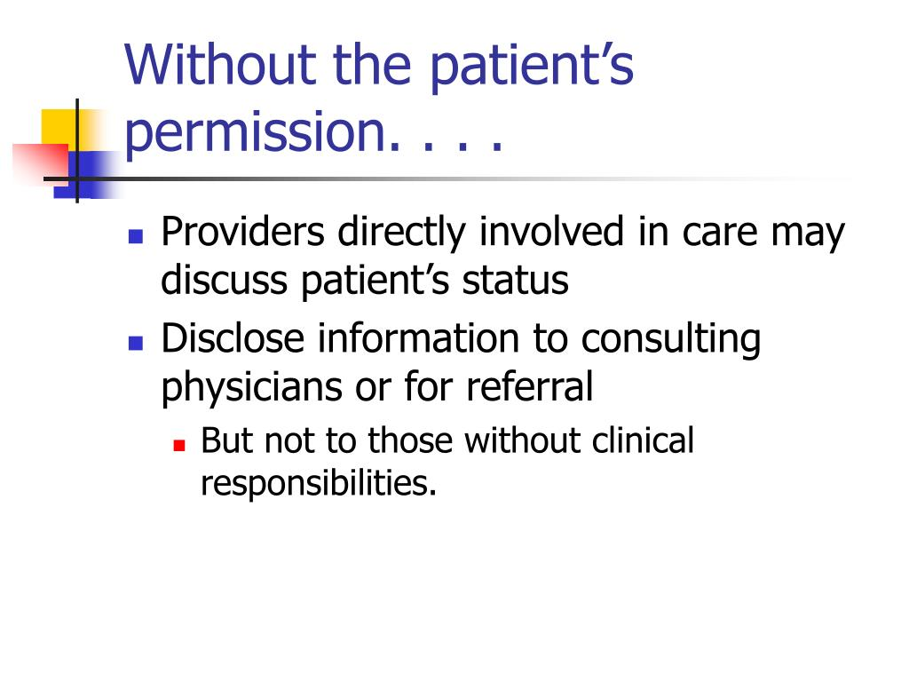 Without the patient's permission. . . .