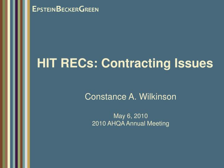 Hit recs contracting issues